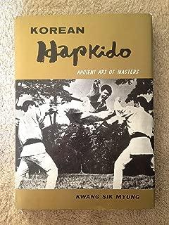 Korean Hapkido: Ancient Art of Masters