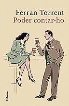 Poder contar-ho (Catalan Edition)