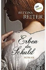 Erben der Schuld: Roman (White Moral Saga 1) Kindle Ausgabe