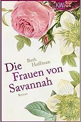Die Frauen von Savannah: Roman (German Edition) Kindle Edition