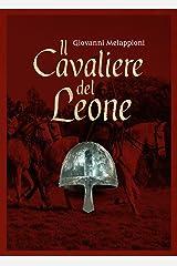 Il cavaliere del Leone Formato Kindle