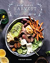 [Tieghan Gerard] Half Baked Harvest Cookbook: Recipes from My Barn in The Mountains Hardcover {2017}