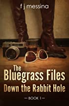 The Bluegrass Files: Down the Rabbit Hole