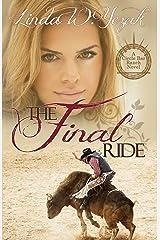 The Final Ride: A Circle Bar Ranch Novel (Circle Bar Ranch Series Book 2) Kindle Edition