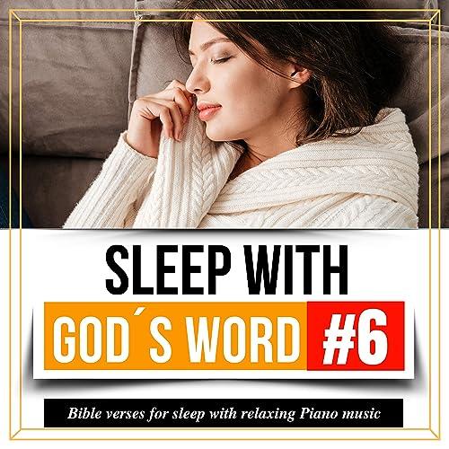 Sleep with God's Word: Bible Verses for Sleep with Relaxing