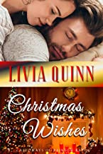 Christmas Wishes: Not just a holiday romance (Calloways of Rainbow Bayou Book 4)