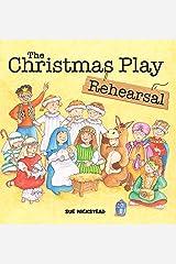 The Christmas Play Rehearsal Kindle Edition