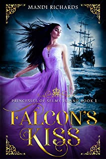 Falcon's Kiss: Princesses of Selmy Island (Book 1)