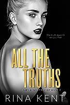All The Truths: A Dark New Adult Romance (Lies & Truths Duet Book 2) (English Edition)