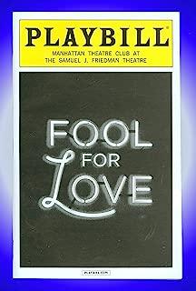 Fool for Love, Pre-Opening Broadway Playbill + Nina Arianda, Sam Rockwell, Tom Pelphrey, Gordon Joseph Weiss
