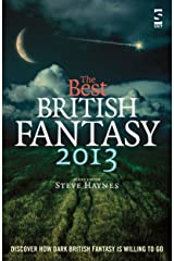 The Best British Fantasy 2013 Kindle Edition