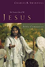 Great Lives: Jesus Bible Companion: The Greatest Life of All (Great Lives Series)