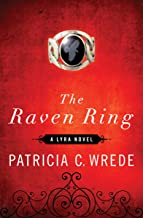 The Raven Ring (The Lyra Novels Book 5)