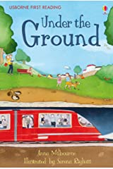 Under the Ground: For tablet devices (Usborne First Reading: Level One) Kindle Edition
