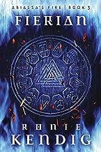Fierian (Abiassa's Fire Book 3)