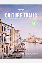 Culture Trails (Lonely Planet) Kindle Edition