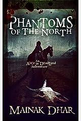 Phantoms of the North: An Alice in Deadland Adventure (Alice, No. 6) Kindle Edition