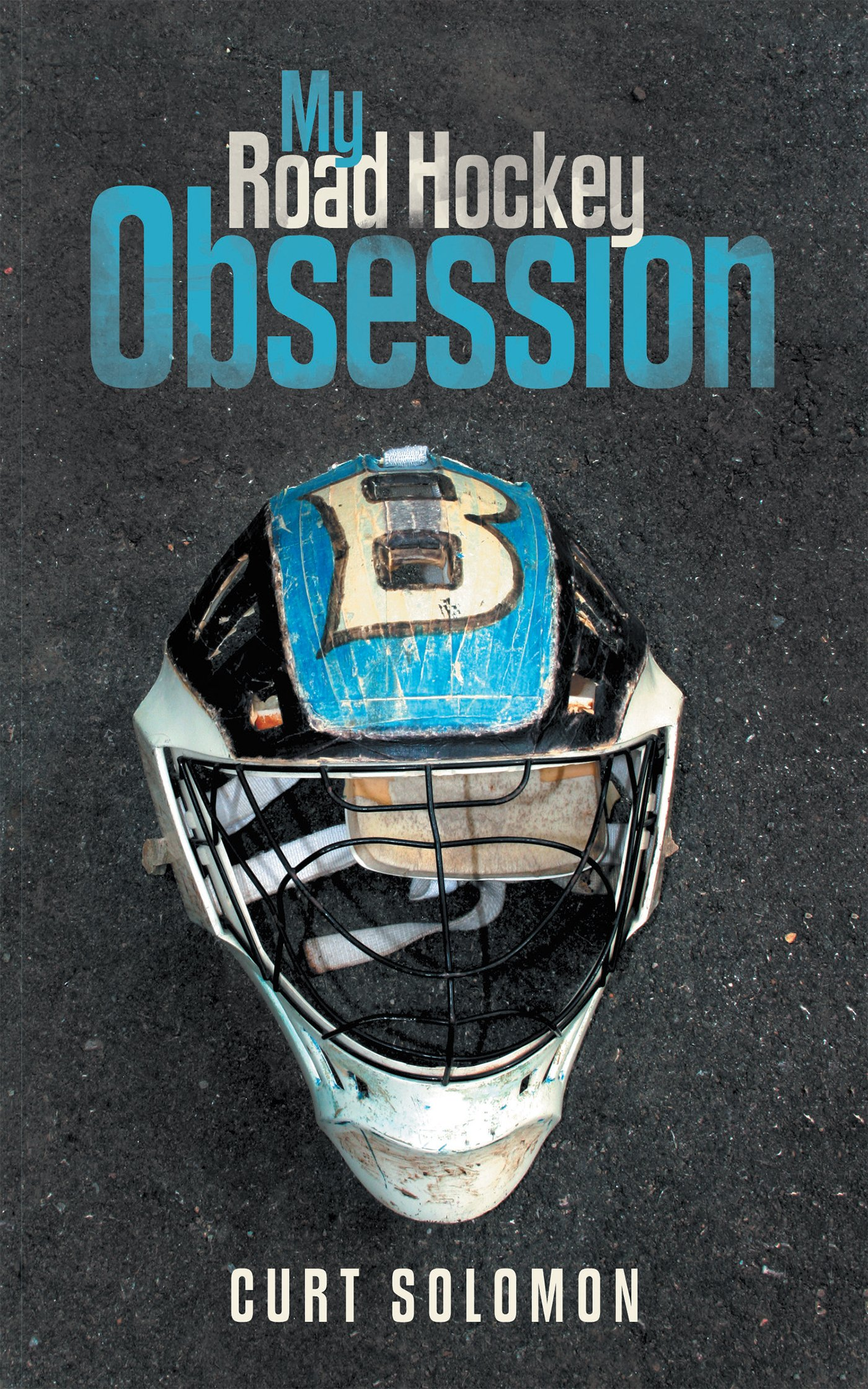 Download My Road Hockey Obsession (English Edition)