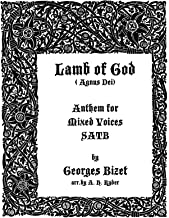 Lamb of God (Agnus Dei) - Anthem for Mixed Voices SATB with Organ