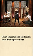 Great Speeches and Soliloquies from Shakespeare Plays
