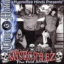 Mystic Stylez: The First Album [Explicit]