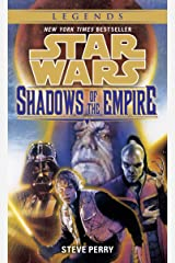 Shadows of the Empire: Star Wars Legends (Star Wars - Legends) Kindle Edition
