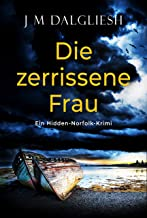 Die zerrissene Frau: Ein Hidden-Norfolk-Krimi (Buch 3) (German Edition)