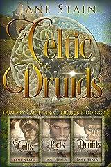 Celtic Druids: Dunskey Castle 4-6 (Druids Bidding Book 3) Kindle Edition