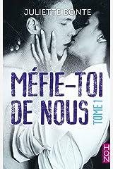 """Méfie-toi de nous - Tome 1 : la nouvelle série New Adult par l'auteur de """"Les vrais amis ne s'embrassent pas sous la neige"""" (HQN) Format Kindle"""