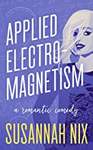 Applied Electromagnetism (Chemistry Lessons Book 4)