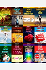 12 books in 1 - Happiness, Self-Esteem, Personal Growth, Stress Management, Self-Help, Mindfulness & Meditation, Body-Mind-Spirit, Motivational & Inspirational, ... How To Feel Good, How To Heal Yourself) Kindle Edition