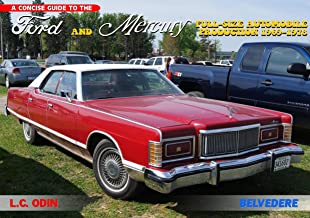 Ford and Mercury: full-size automobile production 1969-1978 (A concise guide to)
