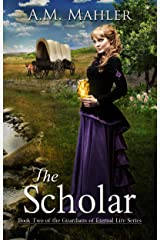 The Scholar: Book Two of the Guardians of Eternal Life Series Kindle Edition