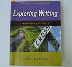 Exploring Writing: Paragraphs and Essays (Annotated Instructor's Edition)