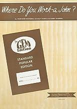Where Do You Work-a John?: Popular Standard; Single Songbook