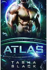 Atlas: Arkadian Alien Mail Order Brides #2 (Intergalactic Dating Agency) Kindle Edition
