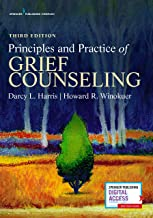 Principles and Practice of Grief Counseling, Third Edition (English Edition)