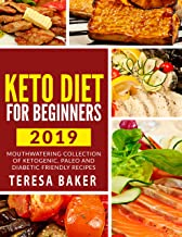 Keto Diet for Beginners: Mouthwatering Collection of Delicious Ketogenic Meal Recipes; Kick-start High Level Fat Burning, Weight Loss & Healthy Lifestyle