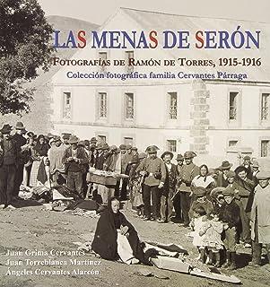 Las Menas de Serón: Fotografías de Ramón de Torres, 1915-1916