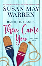 Then Came You (Deep Haven Collection Book 4)