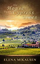 The House by the Cypress Trees