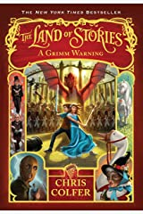 The Land of Stories: A Grimm Warning Kindle Edition