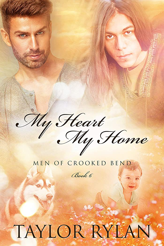 拒否アプライアンス名誉My Heart, My Home: Men of Crooked Bend Book 6 (English Edition)