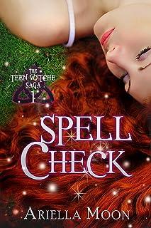 Spell Check (The Teen Wytche Saga Book 1) (English Edition)