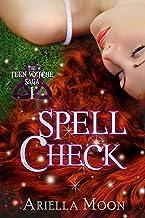 Spell Check (The Teen Wytche Saga Book 1)