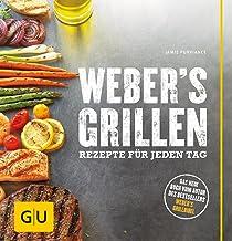 Weber's Grillen: Rezepte für jeden Tag (GU Weber&am