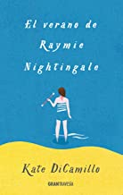 El verano de Raymie Nightingale (Spanish Edition)