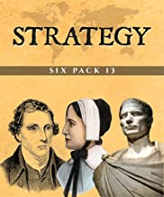 Strategy Six Pack 13 (Illustrated): Six Strategy Texts (English Edition)