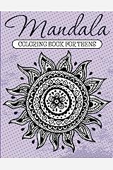 Mandala Coloring Book For Teens: Adult Coloring Book (Art Book Series) Kindle Edition