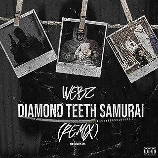 Diamond Teeth Samurai (Remix) [Explicit]